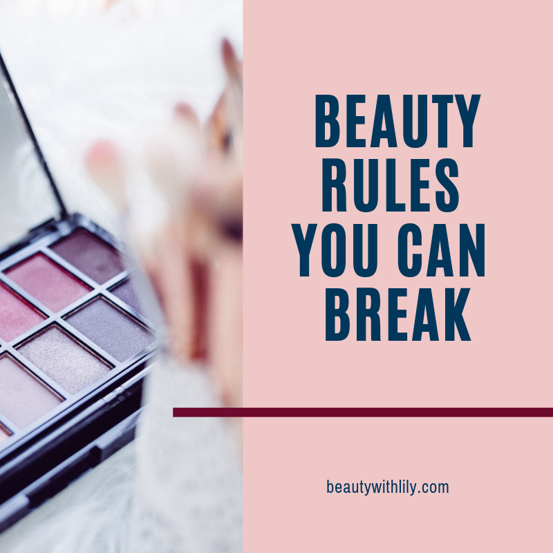 Beauty Rules You Can Break // Makeup Tips // Beauty Tips   Beauty With Lily