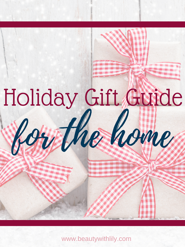 Holiday Gift Guide For The Home // Home Gift Ideas | Beauty With Lily