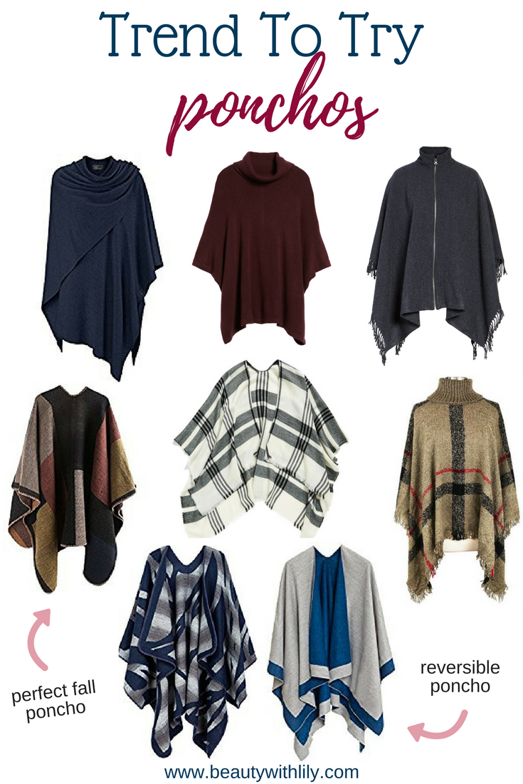 Fall Trend To Try - Ponchos // Affordable Ponchos   Beauty With Lily