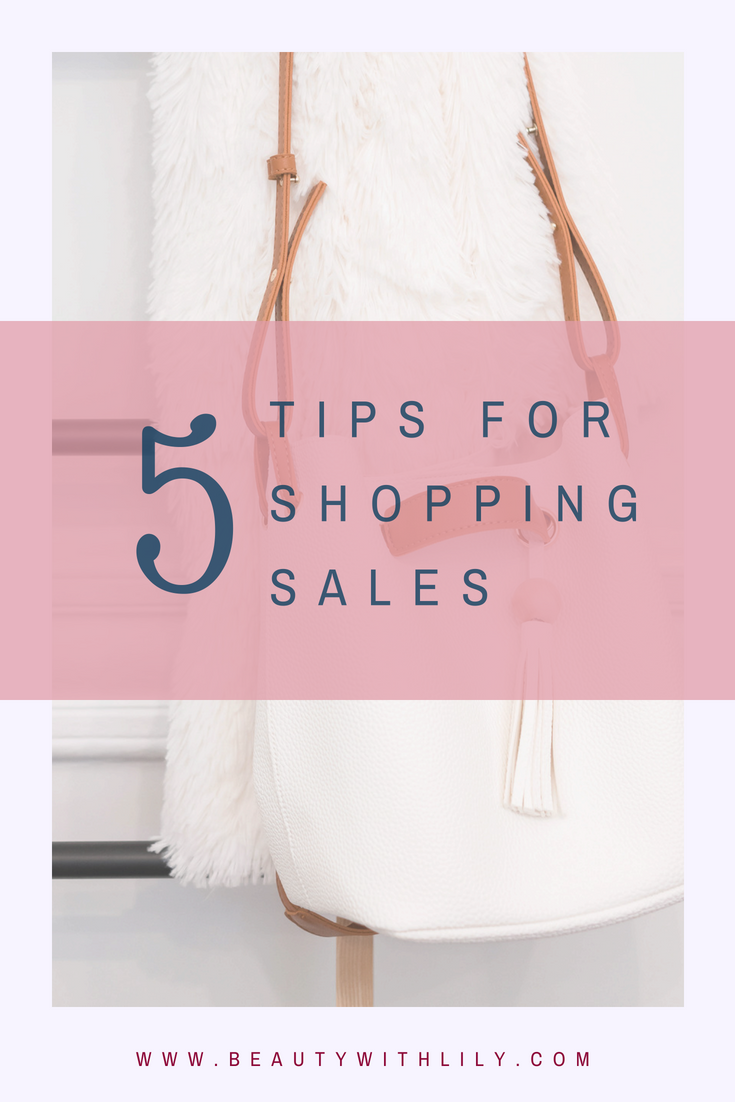 5 Tips For Shopping Sales // Tips For Shopping Big Sales // How To Shop Sales // Shopping Hacks | Beauty With Lily