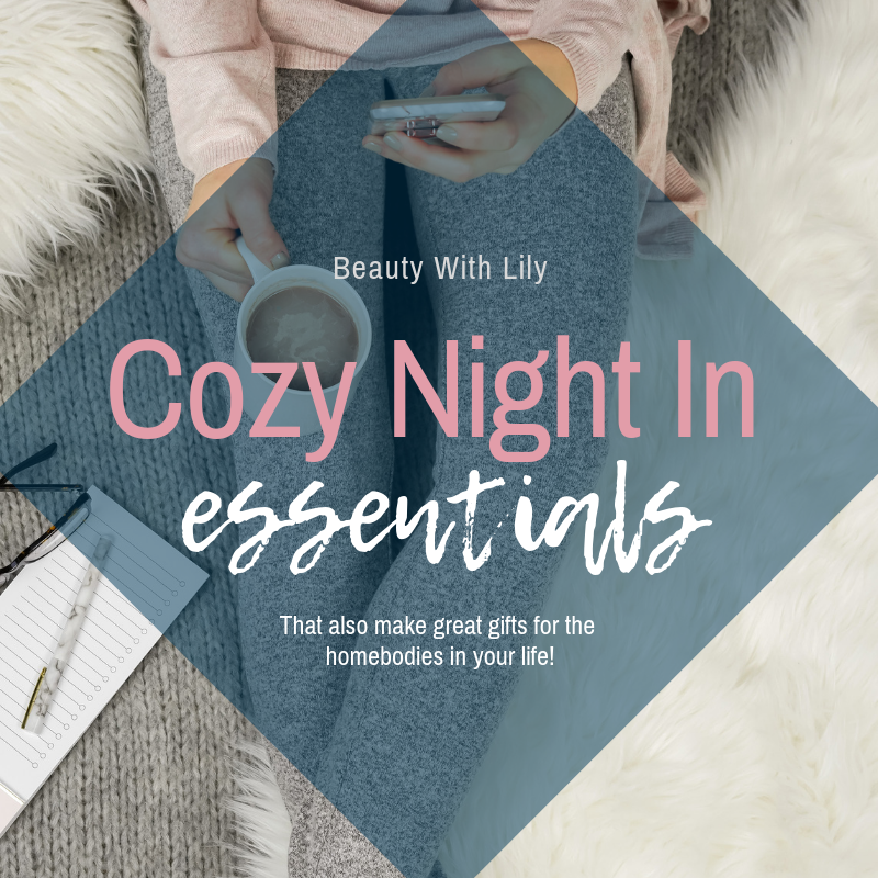Cozy Night In Essentials // Gift Ideas for Homebodies // Homebody Gift Ideas // Cozy Night In Must Haves   Beauty With Lily