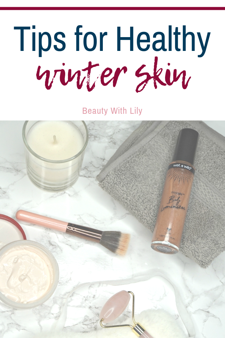 Tips for Healthy Winter Skin // Tips for Glowing Skin // Skincare Tips | Beauty With Lily #ad #wetnwildbeauty #walmartbeauty #IC
