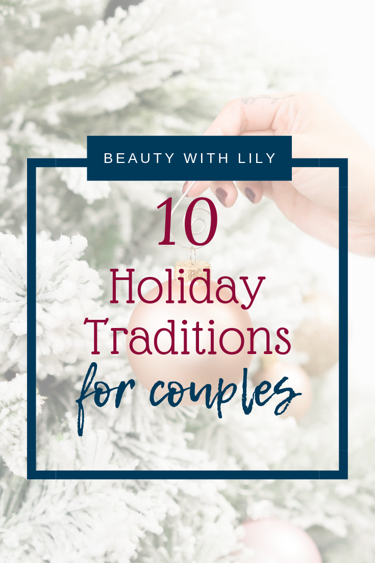 Holiday Traditions for Couples // Christmas Traditions for Couples // Christmas Traditions // Christmas Cards // Holiday Cards | Beauty With Lily