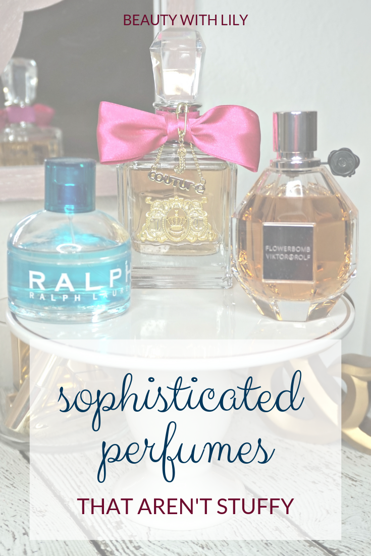 Best Sophisticated Perfumes // Best Perfumes For Women // Perfumes For Women That Aren't Stuffy // Fragrances for Women | Beauty With Lily