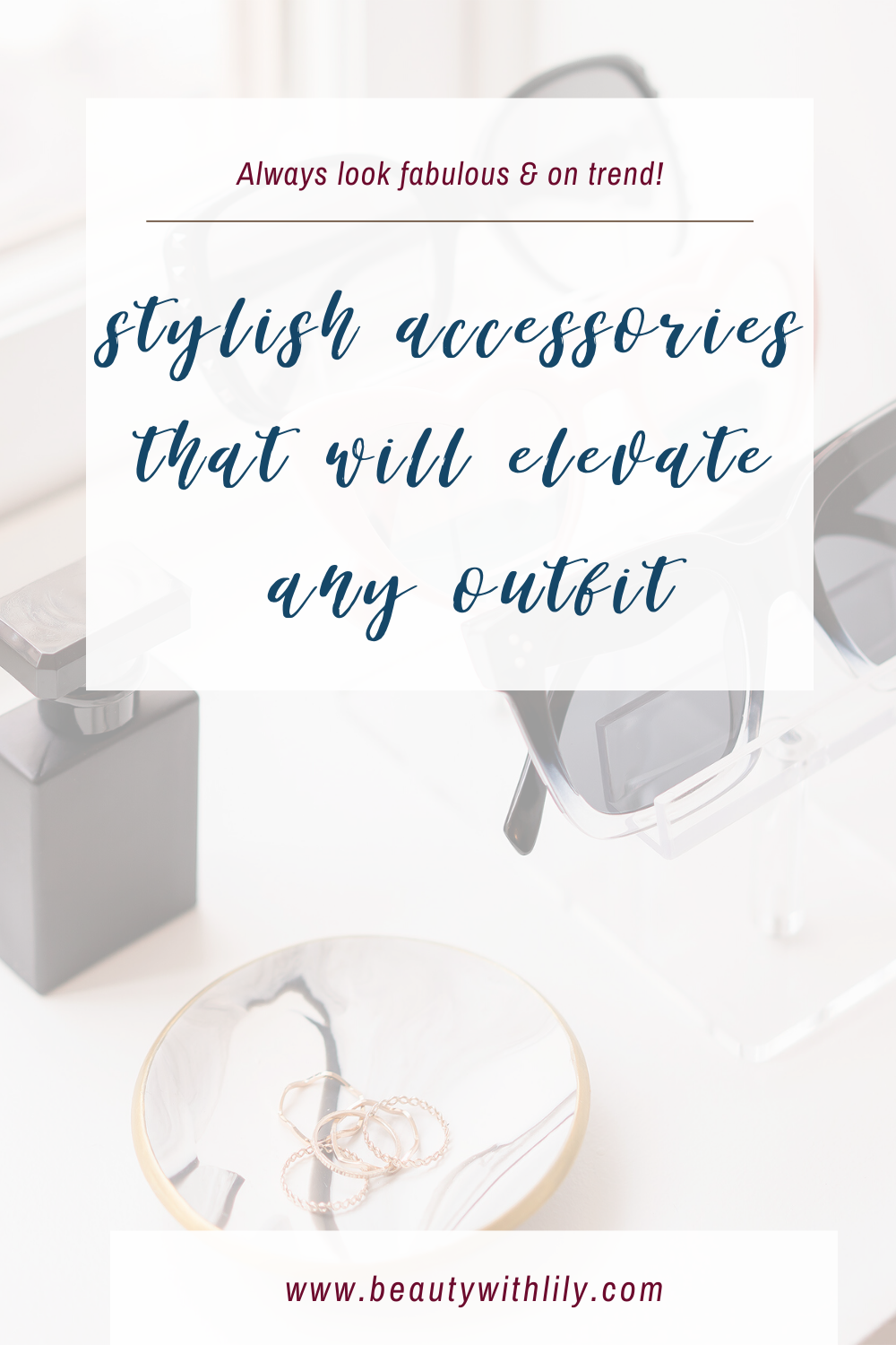 Stylish Accessories That Will Elevate Any Outfit // Must Have Accessories // Hair Accessories // Must Have Jewelry // Spring Fashion // Summer Fashion // Winter Fashion // Fall Fashion // Fashion Must Haves // 2020 Fashion Trends // Trends To Try   Beauty With Lily #stylishaccessories #musthaveaccessories