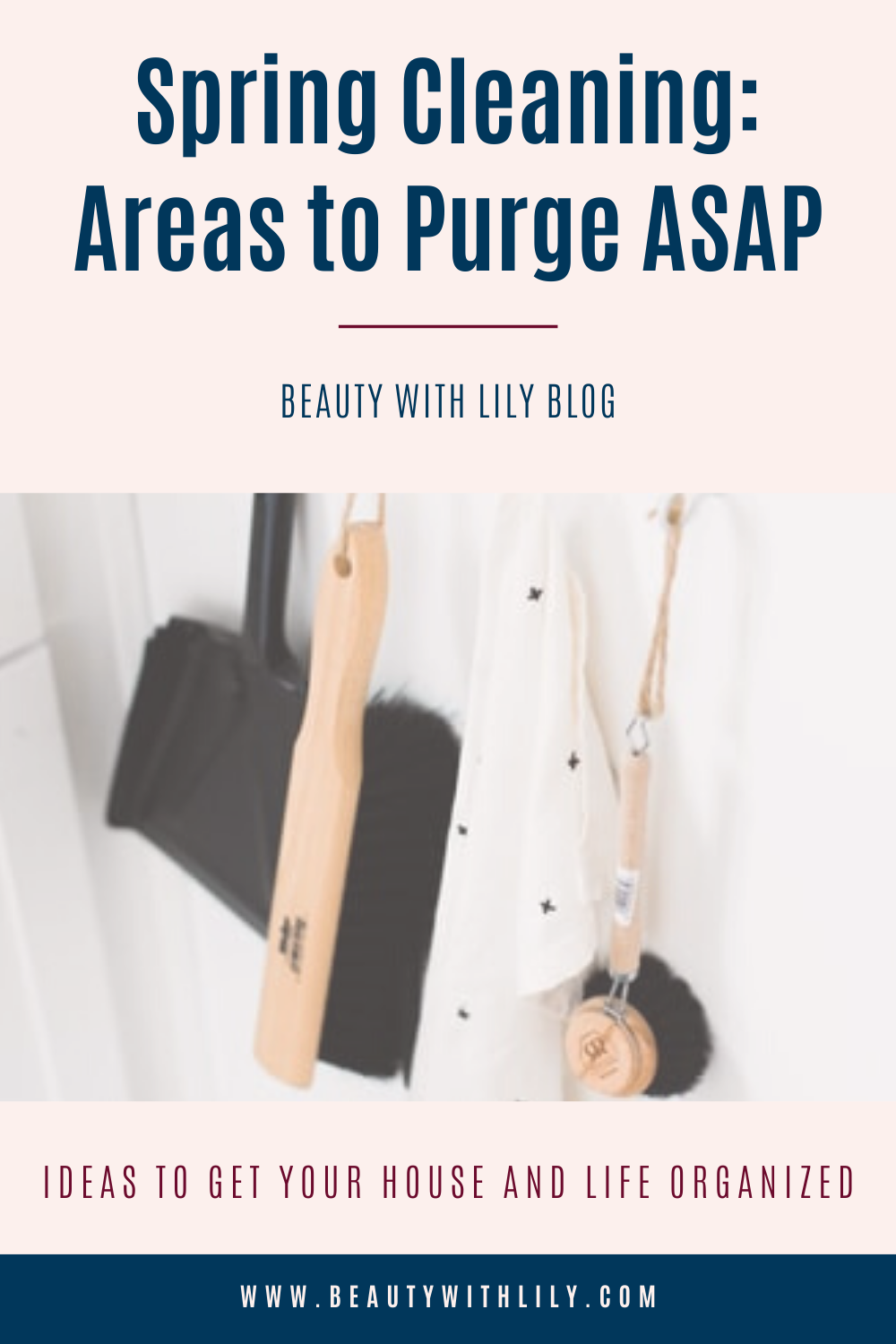 Spring Cleaning: Areas to Purge // Tips to Get Organized // How to Spring Clean // How to Purge // Tips to Spring Clean // Spring Cleaning Hacks // Spring Cleaning Checklist // Spring Cleaning Tips & Tricks // Decluttering Tips // Decluttering Ideas   Beauty With Lily #springcleaningtips #declutteringideas